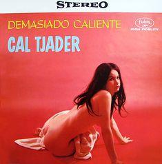 Cal Tjader - Demasiado Caliente (1960)
