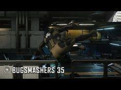 Star Citizen: Bugsmashers - Episode 35 - YouTube