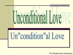 Does Unconditional Love Have Conditions?  Yes!    It is through the pain, the backlash of a past love's residue, and the experience of a broken heart from our unconditional love, that we learn we MUST create conditions.