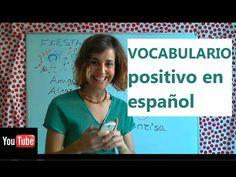 Vocabulario positivo en español / Nivel A2 - B1 - Spagnolistico - YouTube