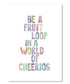 Be a Fruit Loop