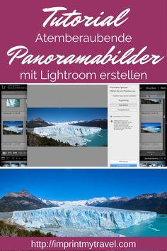 Fotografie Tutorial & Fototipps: atemberaubende Panoramabilder in Adobe Lightroom erstellen