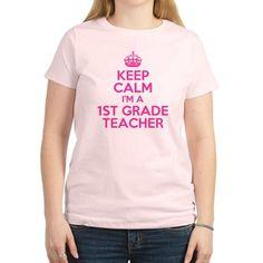 keep calm i'm a 1st grade teacher T-Shirt on CafePress.com