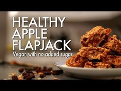 (23) HEALTHY APPLE FLAPJACK | Vegan & No Added Sugar - YouTube