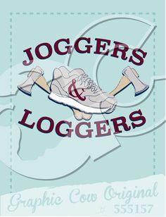Joggers and Loggers tennis shoe axe mixer #grafcow