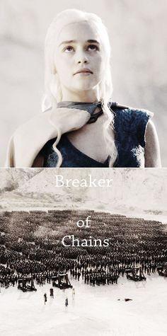 Daenerys Targaryen, Breaker of Chains