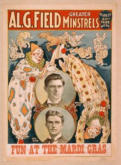 Fun at The Mardi Gras Al G Field Minstrels Poster Vintage Circus Posters, Carnival Posters, Decoupage, Circo Vintage, Circus Art, Circus Room, Dark Circus, Send In The Clowns, Travel Posters