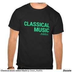 Classical music addict black shirts