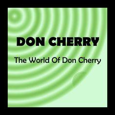 Обложка альбома The World of Don Cherry