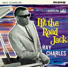 Ray Charles 'Hit The Road, Jack' E. What is going on with that background? Did Ray himself approve that mess? Ray Charles, Cd Album Covers, Music Covers, Music Pics, Music Albums, Woody, Pop Musicians, Pop Singers, His Masters Voice