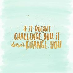 Dare to change!  #dailyquote #eszterslife