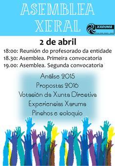 2 de abril, Asemblea Xeral. Confírmanos a túa asistencia en http://www.xaruma.org/evento/242_eventosxaruma.html