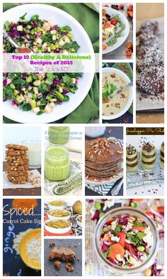 My Top 12 Healthy and Delicious Recipes of 2013 #glutenfree #vegetarian plus many #vegan recipes as well!