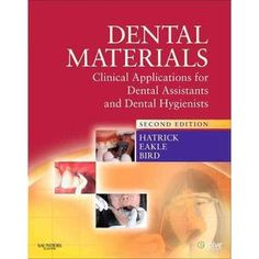 $41.75 used on amazon. Dental Materials: Clinical Applications for Dental Assistants and Dental Hygienists