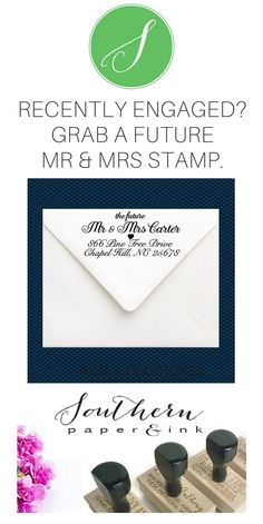 Engaged? Personalize a Future Mr and Mrs Address Stamp to create a stylish and practical accessory for all your wedding stationery. Shop Southern Paper and Ink. custom address stamps | rubber stamps | calligraphy address stamps | bride | wedding