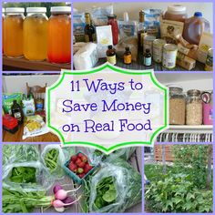 11 DIY Ways To Save Money On Real Food