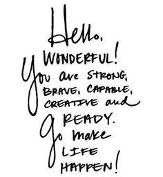 Hello Wonderful! #Inspiration   #LightenUpGlobal