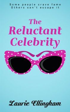03/16/14 4.0 out of 5 stars The Reluctant Celebrity by Laurie Ellingham, http://www.amazon.com/dp/B00IYYK2JS/ref=cm_sw_r_pi_dp_l9Kjtb1WWSC8G