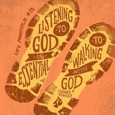 """""""Listening to God is essential to walking with God."""" -Charles F. Stanley  30 Life Principles, Inspirational quotes"""