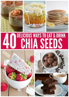 You've never seen so many delicious ways to eat (and drink!) your chia seeds!