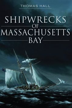 Massachusetts Bay stretches along the rocky coast and dangerously sandy shoals from Cape Ann to Cape Cod and gives the Bay State its distinctive shape and the Atlantic Ocean one of its largest graveyards. Longtime diver Thomas Hall explores the sorrowful fate of the Portland during the devastating Portland Gale of 1898, the City of Salisbury's load of exotic zoo animals (that went down in the shadow of Graves Light), the Forest Queen's precious cargo that got lost in a nor'easter & more...