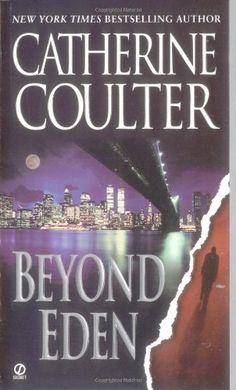 Beyond Eden by Catherine Coulter http://www.amazon.com/dp/0451202317/ref=cm_sw_r_pi_dp_wC3Cvb0AZ5TPJ