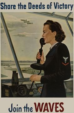 Falter, John P (b,1910)- Share Deeds of Victory- Airtraffic Controller (US Navy WAVES- Recruiting Poster), 1943