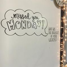 Missed you Monday