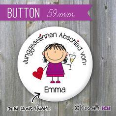 """""""JGA Wunschname"""" Button ♥ 59 mm von Kuschelich auf DaWanda.com"""
