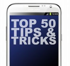 50 Samsung Galaxy Note 2 Tips and Tricks
