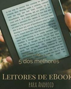 É fã de #eBooks? Conheça 8 dos melhores #leitores de eBooks para #Android!