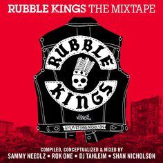 Rubble Kings Mix Tape | Rubble Kings