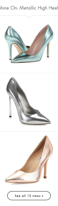 """Shine On: Metallic High Heels"" by polyvore-editorial ❤ liked on Polyvore featuring metallic, highheels, shoes, pumps, heels, sapatos, aqua metallic kid, aqua shoes, pointed toe pumps and kate spade shoes"