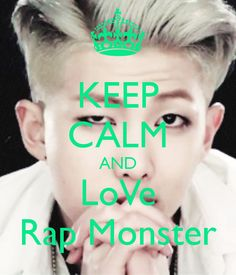 KEEP CALM AND LoVe Rap Monster - KEEP CALM AND CARRY ON Image ...