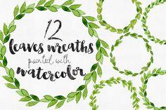 12 Watercolor Leaves Wreaths by Helga Wigandt on Creative Market