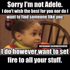 I'm not Adele but...