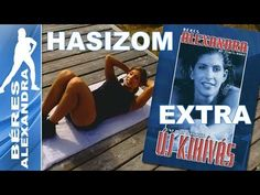 Béres Alexandra - Új kihívás || Extra || Hasizom erősítés - YouTube Workout, Health Fitness, Gym, Baseball Cards, Sports, Books, Diet, Diet Tips, Rapid Weight Loss