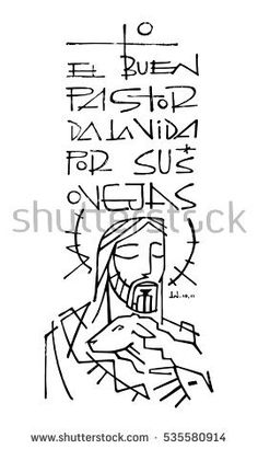 Hand drawn illustration or drawing of Jesus Christ carrying a sheep and the phrase in spanish: El Buen Pastor da la vida por sus ovejas, which means: The Good Shepherd gives his life for his sheeps Religious Images, Religious Art, Bible Illustrations, Illustration Art, Jesus Pastor, Jesus Sketch, The Good Shepherd, In God We Trust, Jesus Cristo