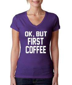 But first Coffee Women's Sporty V Shirt