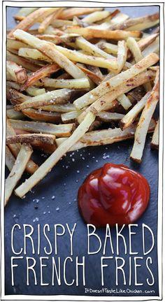 Crispy Baked French Fries • It Doesn't Taste Like Chicken