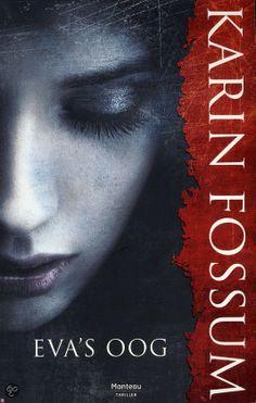 Eva's oog - Karin Fossum: gewoon spannend boek waar iemand een moord ziet gebeuren van uit een kier.