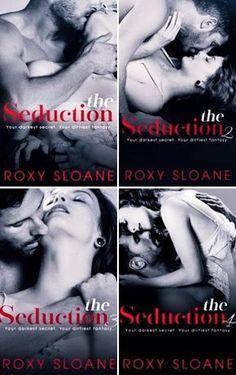 Românticos e Eróticos Book: Roxy Sloane - The Seduction #1 a #4.5