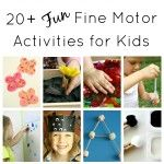 Fine Motor Activities for Kids {Discover and Explore}