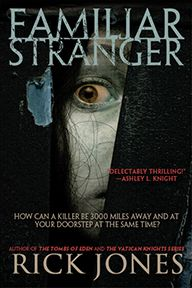 Familiar Stranger by Rick Jones - Psychological Thriller