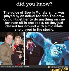 The voice of Boo in Monsters Inc. was played by an actual toddler. The crew couldn't get her to do anything on cue (or even sit in one spot), so theyjust chased her around with a mic while she played in the studio. Humour Disney, Disney Jokes, Funny Disney Memes, Funny Relatable Memes, Funny Jokes, Disney Princess Memes, Punk Disney Princesses, Disney Characters, Disney And Dreamworks