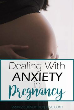 dealing with anxiety in pregnancy