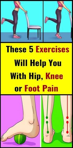 These 5 Exercises Will Help You With Hip, Knee or Foot Pain Health And Fitness Articles, Health Fitness, Fitness Tips, Wellness Tips, Health And Wellness, Women's Health, Health Benefits, Health Care, Foot Pain