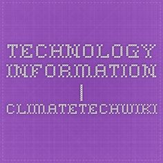 Technology Information   ClimateTechWiki Periodic Table, Urban, Technology, Tech, Periodic Table Chart, Periotic Table, Tecnologia