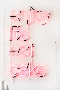 "Fix: Cake Monkey Loving this quote in in bright pink lights that says, ""Enjoy life, eat cake."" this quote in in bright pink lights that says, ""Enjoy life, eat cake. Everything Pink, Neon Lighting, My Favorite Color, Words Quotes, Quotes Quotes, Trust Quotes, Daily Quotes, Eat Cake, Pretty In Pink"