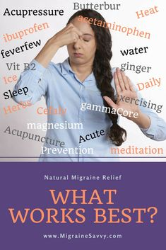 Natural Migraine Relief: What Works Best?
